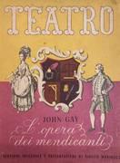 L'OPERA DEI MENDICANTI (THE BEGGAR'S OPERA). OPERA-BALLATA IN TRE ATTI E OTTO QUADRI (1728)
