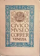 CIVIS MVSEO CORRER VENEZIA CATALOGO 1928