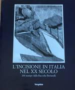 L'INCISIONE IN ITALIA NEL XX SECOLO