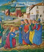 LA MINIATURA VENETA DEL RINASCIMENTO 1450 - 1500