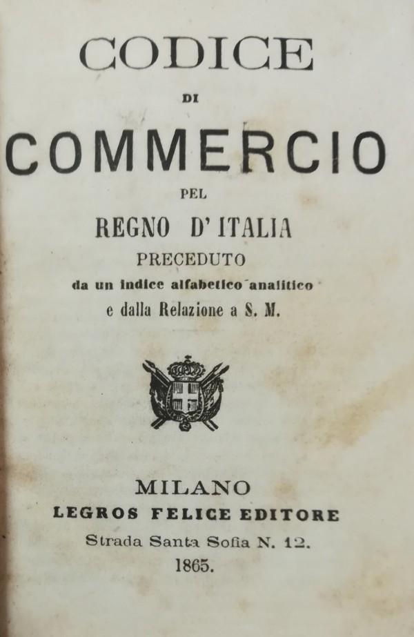 CODICE DEL COMMERCIO PEL REGNO D' ITALIA