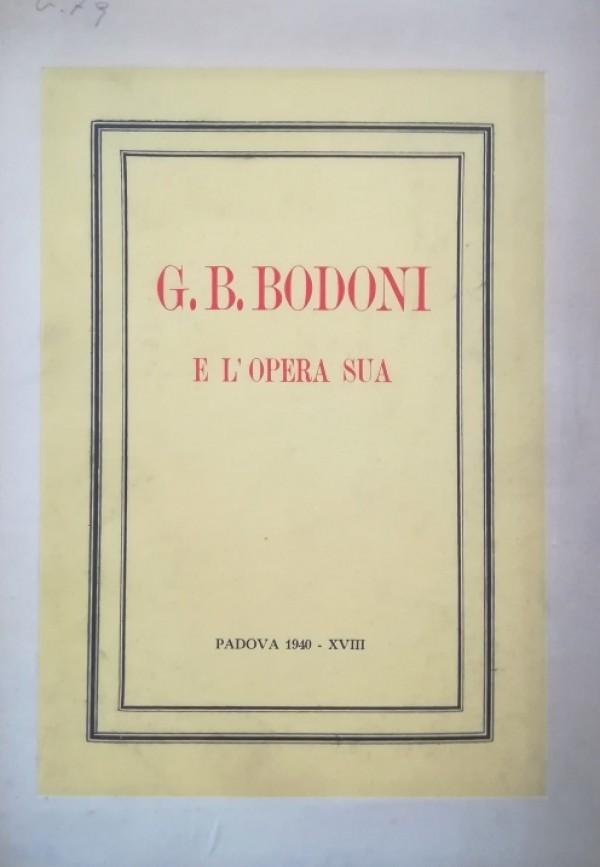 G. B. BODONI E L'OPERA SUA