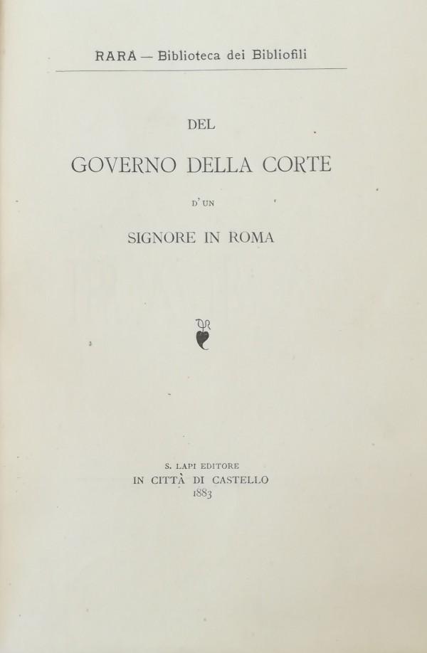 DEL GOVERNO DELLA CORTE D' UN SIGNORE IN ROMA