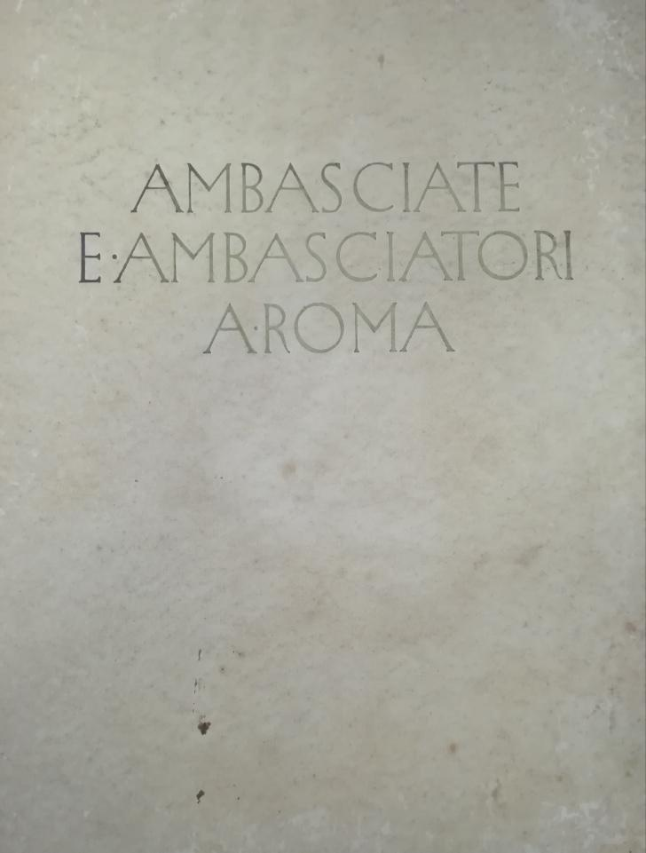 AMBASCIATE E AMBASCIATORI A ROMA