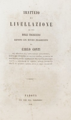 TRATTATO DI LIVELLAZIONE AD USO DEGLI INGEGNERI ESPOSTO CON METODO PROGRESSIVO